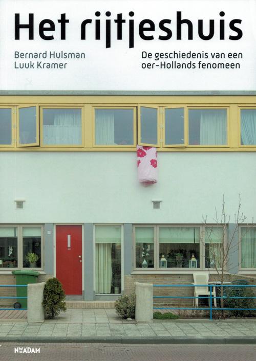 Het Rijtjeshuis, Bernard Hulsman en Luuk Kramer.