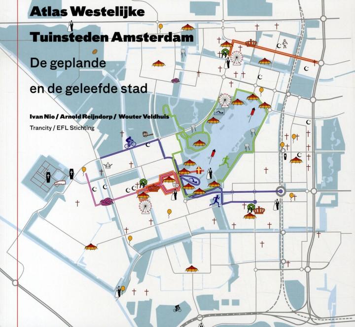 Atlas Westelijke Tuinsteden Amsterdam. De geplande en de geleefde stad. Auteurs: Ivn Nio, Arnold Reijndorp en Wouter Veldhuis. Trancity / EFL Stichting; 2008.