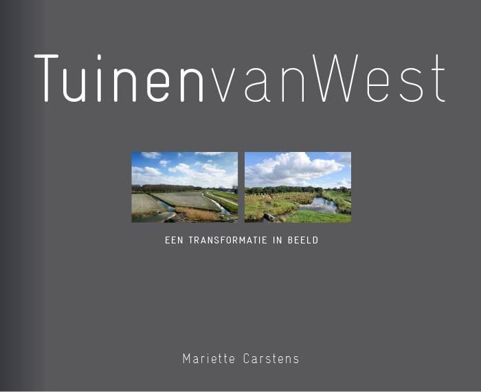 Tuinen van West fotoboek van Mariette Carstens