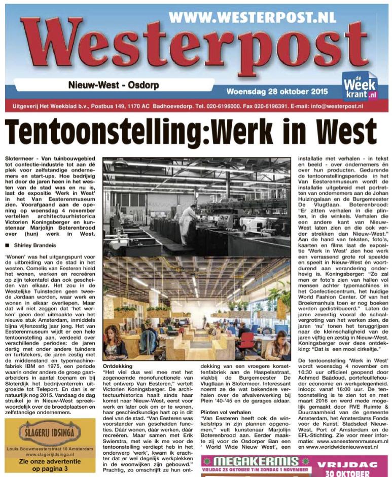 Tentoonstelling Werk in West. Westerpost; 28 oktober 2015.